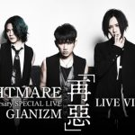 NIGHTMARE 20th Anniversary SPECIAL LIVE GIANIZM 〜再悪〜 LIVE VIEWING開催決定!!